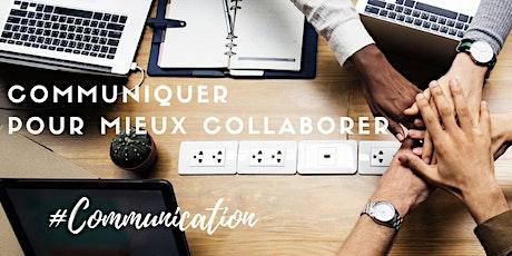 """Formation """"Communiquer pour mieux collaborer"""" - 05 et 16/06/2020 tickets"""