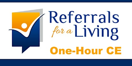 Referrals for a Living: 3 S's to Success tickets