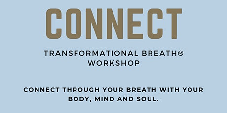 connect - Transformational Breath® Workshop Tickets