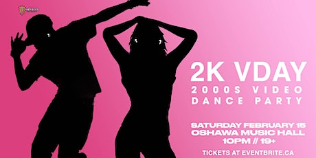 2K VDAY: 2000s Video Dance Party tickets
