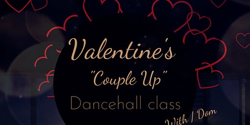 """Valentine's """"Couple up"""" Dance class with Dom"""