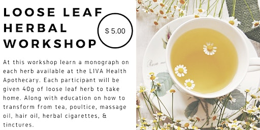 Herbal Loose Leaf  Workshop