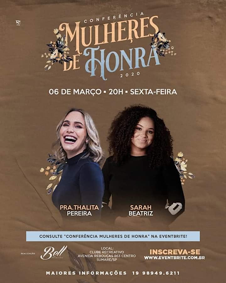 Conferência Mulheres de Honra 2020 com Pra Talitha Pereira e Sarah Beatriz em Sumaré/SP