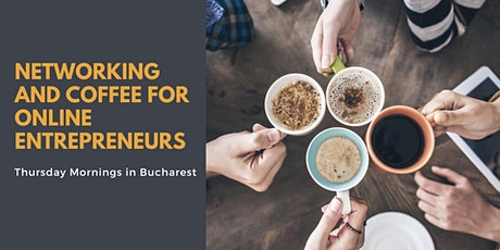 Networking & Coffee for 6 and 7 Figures Online Entrepreneurs tickets