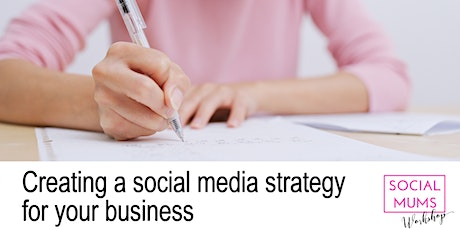 Creating a Social Media Strategy for your Business Workshop - Sevenoaks tickets