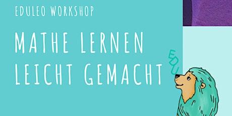 Mathe Lernen leicht gemacht -Ein  Workshop für Grundschulkinder Klasse. 1-3 tickets