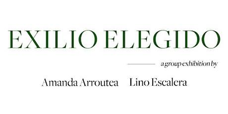 """""""Exilio Elegido"""" Exhibition tickets"""