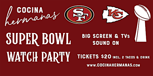 Cocina Hermanas Super Bowl Watch & One Year Anniversary Party!