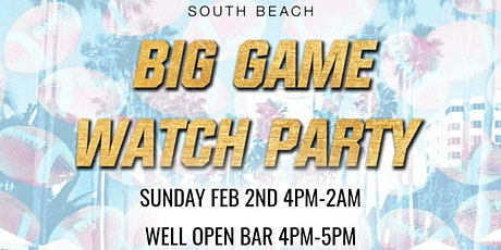 Big Game Watch Party at The Delano South Beach with 1HR Open Bar tickets