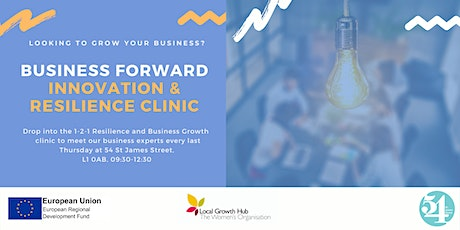 Business Forward: Innovation & Resilience Drop in Clinic tickets