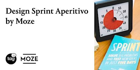 Design Sprint Aperitivo by Moze biglietti