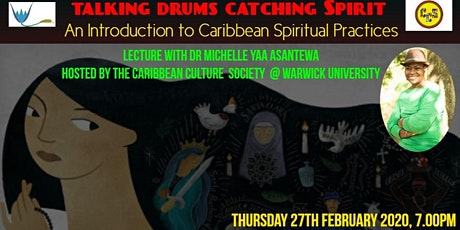 Talking Drums Catching Spirit:  Spiritual Practices in the Caribbean tickets