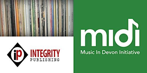 MIDI Membership Scheme - Talk & Q&A from Nick Tarbitt of Integrity Records