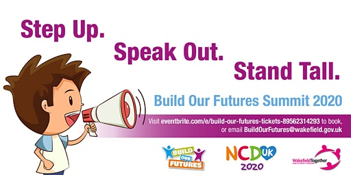 Step Up. Speak Out. Stand Tall.  Build Our Futures Summit 2020