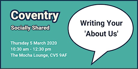 Coventry Socially Shared - Writing Your 'About Us' tickets