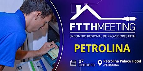 FTTH Meeting Petrolina [Encontro de Provedores FTTH] ingressos