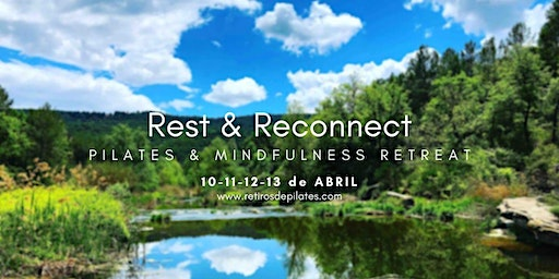 Pilates & Mindfulness Retreat