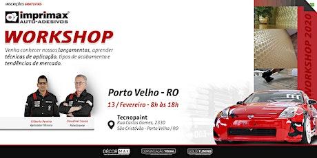 Workshop IMPRIMAX - Tecnopaint - Porto Velho/RO ingressos