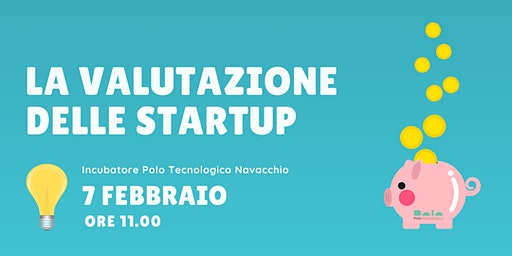 La valutazione delle startup. Seminario d'approfondimento con Mario Bartolini
