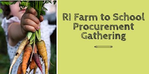 Rhode Island Farm to School Procurement Gathering