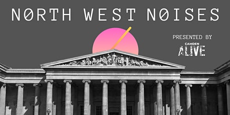 Camden Alive Presents: North West Noises tickets