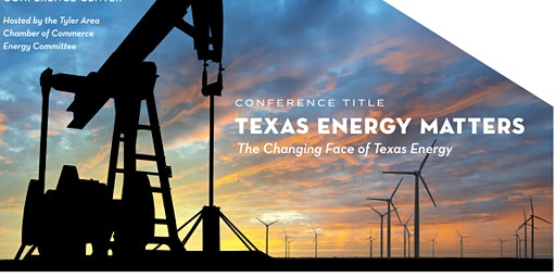2020 Tyler Area Chamber of Commerce Annual Energy Summit