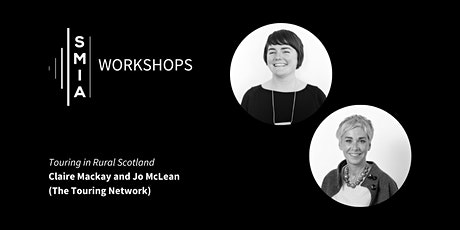SMIA Workshops: Touring in Rural Scotland tickets