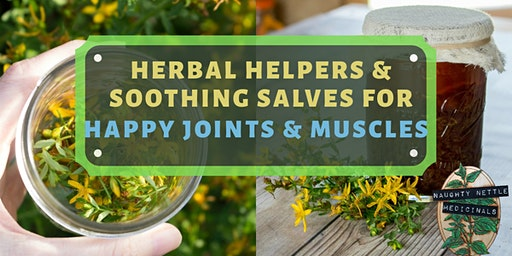 Herbal Helpers & Soothing Salves For Happy Joints & Muscles