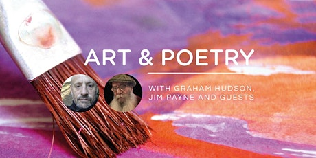 ART AND POETRY 2020 - with Graham Hudson, Jim Payne and Guests tickets