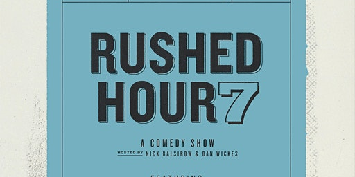 Rushed Hour 7 (FREE Comedy show in Park Slope, Brooklyn)