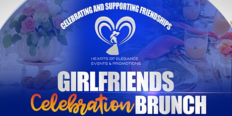 GIRLFRIENDS CELEBRATION BRUNCH tickets