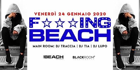 F***ing Beach - Friday 24th January - Hip Hop & Reggaeton biglietti