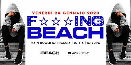 F***ing Beach - Friday 24th January - Hip Hop & Reggaeton