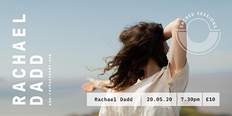Sacred Sessions Presents: Rachael Dadd tickets