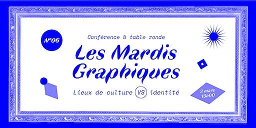 Mardi Graphique n°6 > graphisme et lieux de culture