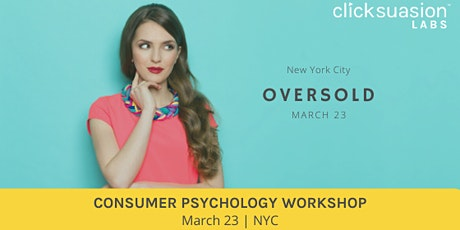 Consumer Psychology Workshop | NYC - Oversold tickets