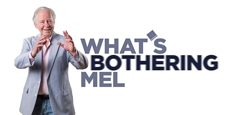 What's Bothering Mel –Session #1 tickets