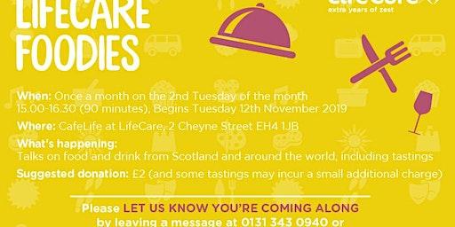 LifeCare-Edinburgh Foodies Monthly group