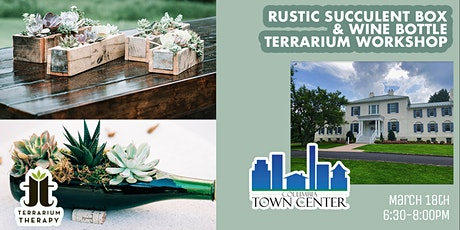 Rustic Succulent Box and Wine Bottle Succulent Workshop tickets