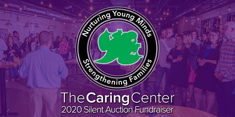The Caring Center's 2020 Silent Auction Fundraiser tickets