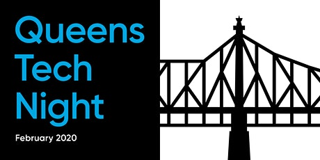 Queens Tech Night - February 2020 tickets
