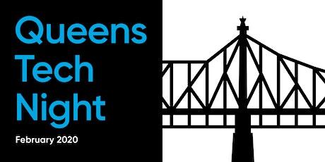 Queens Tech Night - February 2020 biglietti