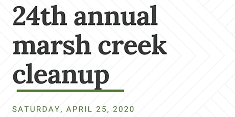24th Annual Marsh Creek Cleanup tickets