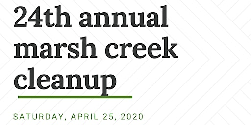 24th Annual Marsh Creek Cleanup