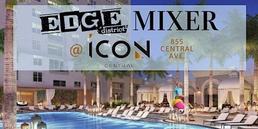 EDGE Mixer @ ICON Central 3/12/20