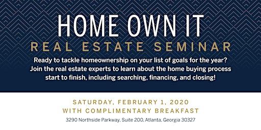 Home Own It! Real Estate Seminar