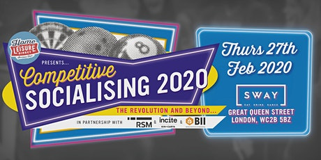 Competitive Socialising 2020 The Revolution and Beyond.... tickets