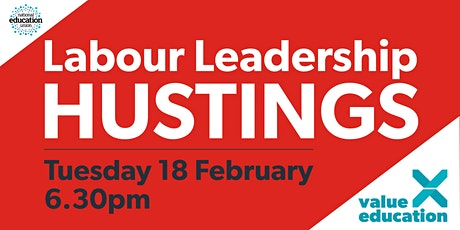 National Education Union Labour Leadership Hustings tickets