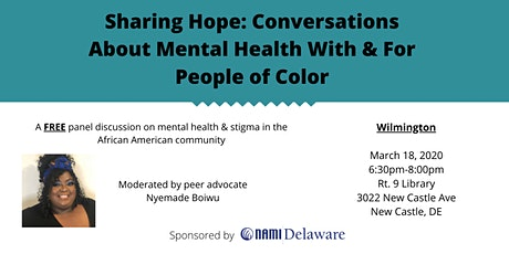 Wilmington - Sharing Hope: Mental Health with & for People of Color tickets