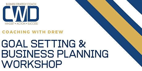 CWD Presents Goal Setting & Business Planning for 2020 tickets